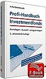 Profi-Handbuch Investmentfonds - Anke Dembowski