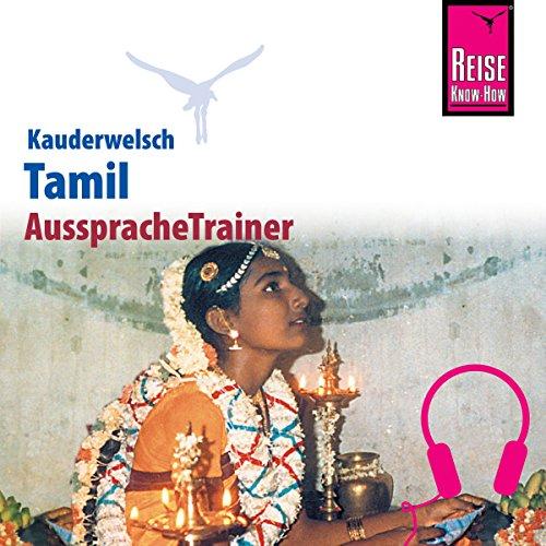 Tamil (Reise Know-How Kauderwelsch AusspracheTrainer) Titelbild
