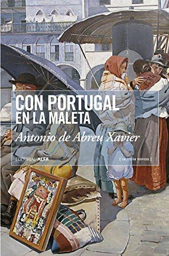 Con Portugal en la maleta: Historias de vida de los portugueses en la Venezuela del siglo XX...