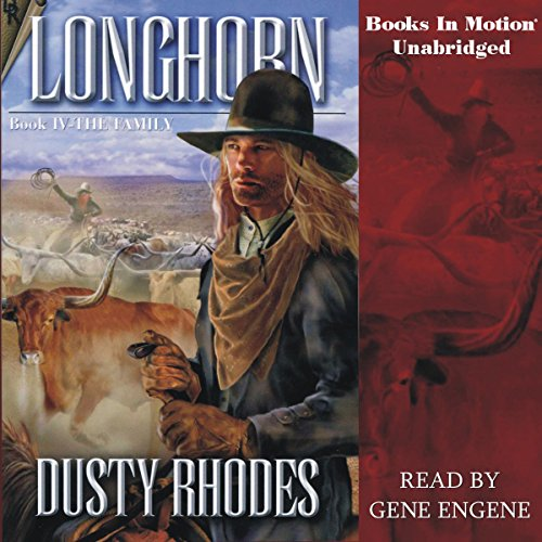 Longhorn IV: The Family audiobook cover art
