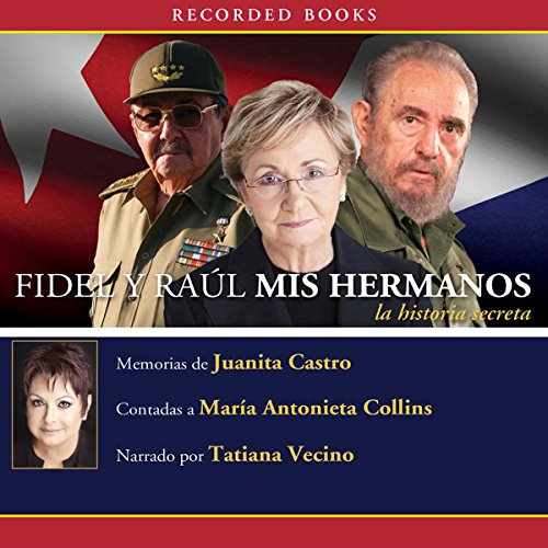 Fidel y Raul, mis hermanos [Fidel and Raul, My Brothers] cover art