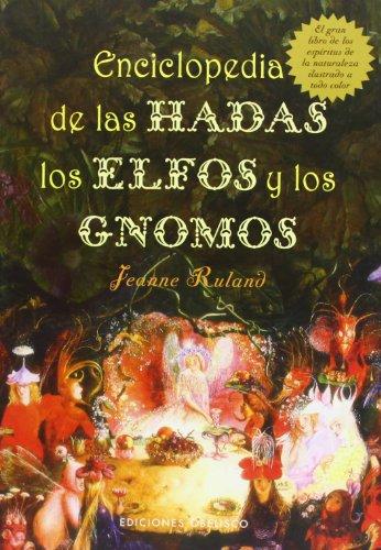 Enciclopedia de las hadas,  elfos y gnomos (MAGIA Y OCULTISMO)