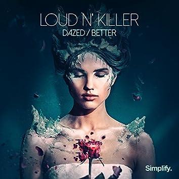 Dazed / Better