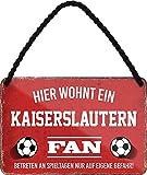 Blechschilder HIER WOHNT EIN Kaiserslautern Fan