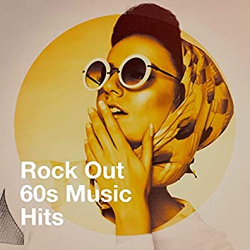Rock out 60S Music Hits