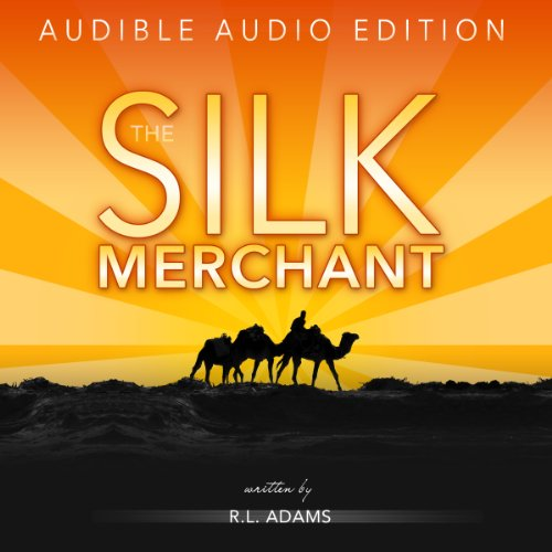 The Silk Merchant audiobook cover art