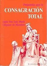 Preparacion para la Consagracion Total (Segun San Luis de Montfort) - Paperback