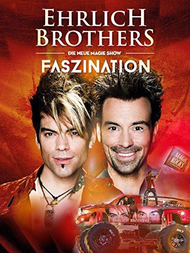 Ehrlich Brothers - Faszination