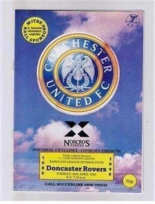 Colchester United Doncaster Rovers FC 24/04/90 (Layer Road) football programme