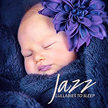 Jazz Lullabies to Sleep