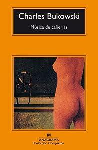 Música de cañerías par Charles Bukowski