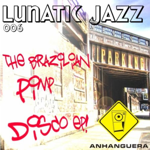The Brazilian Pimp Disco EP
