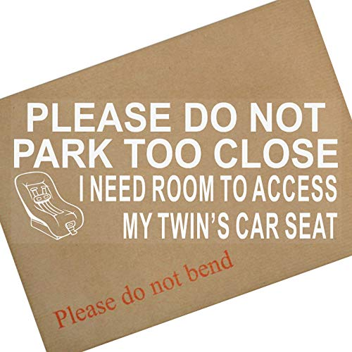 Platina plaats 1 x gelieve niet te dicht te parkeren, ruimte nodig hebben om toegang te krijgen tot mijn TWINS Car Seat-White op Clear-Internal-Car, Van,Window,Sign,Sticker,Uitgeschakeld,Kinderen,Zoon,Dochter
