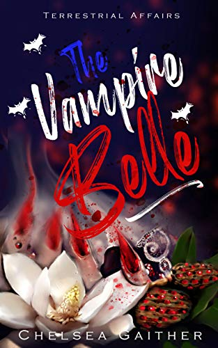 The Vampire Belle: A book of Terrestrial Affairs