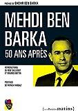 Mehdi Ben Barka, 50 ans après