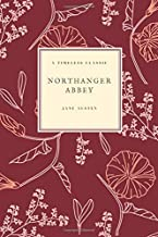 Northanger Abbey: (Special Edition) (Jane Austen Collection) (Volume 5)