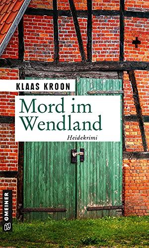 Buchseite und Rezensionen zu 'Mord im Wendland' von Klaas Kroon