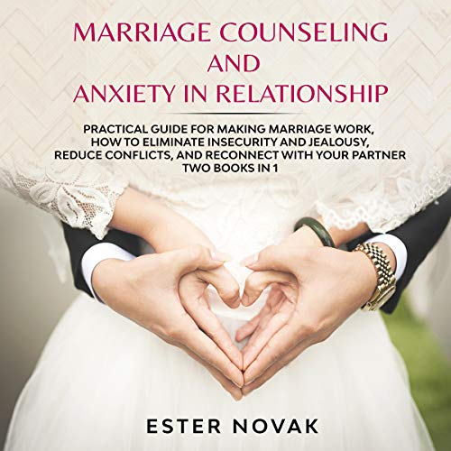 Marriage Counseling and Anxiety in Relationship cover art