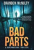 Bad Parts: A Supernatural Thriller (1) (Dark Parts)
