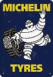 No/Brand Michelin Tyres Cartel de Chapa Retro Metal Pintado Arte Cartel Decoración Placa de Advertencia Bar Garaje Jardín Jardín Regalo