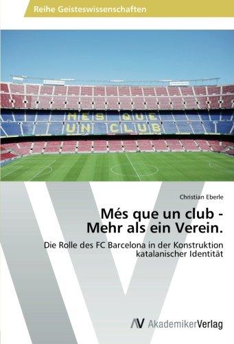 Mes Que Un Club - Mehr ALS Ein Verein.