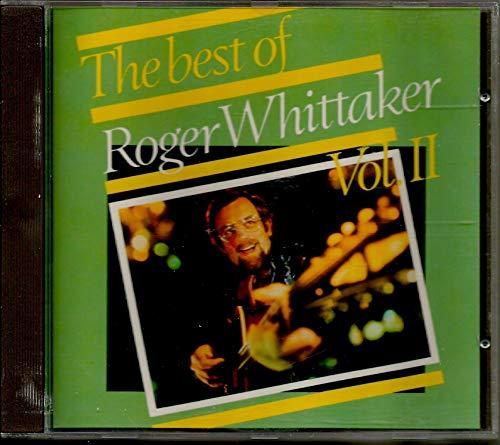 The Best Of Roger Whittaker Vol. II
