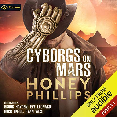 Cyborgs on Mars: Publisher's Pack Audiobook By Honey Phillips cover art