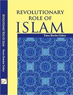 Revolutionary role of Islam