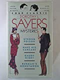 Four Classic Dorothy L. Sayers Mysteries: Strong Poison/Have His Carcase/Gaudy Night/Busman's Honeymoon