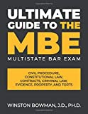 The Ultimate Guide to the MBE (Multistate Bar Exam)