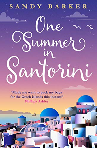 One Summer in Santorini: Escape this summer with one of the best romantic comedy books you will read in 2020 (The Holiday Romance, Book 1)
