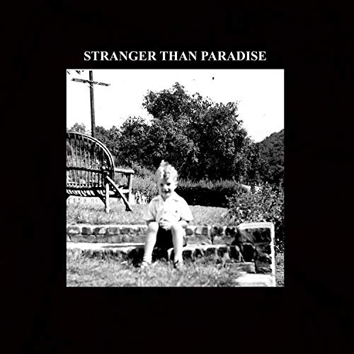 Stranger Than Paradise [Explicit]