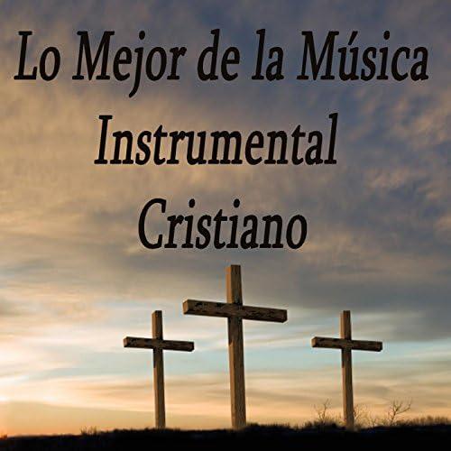 Lo Mejor De La Música Instrumental, Musica Instrumental Para Relajar Tus Sentidos & Relajacion Conjunto