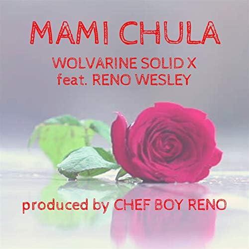 Wolvarine Solid X feat. Reno Wesley