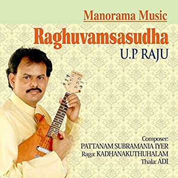 Raghuvamsasudha - Kadhanakuthuhalam - Adi