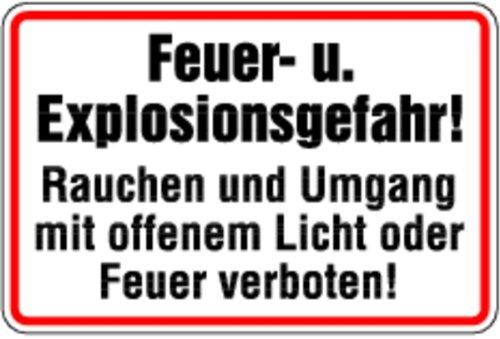 Schild Alu Feuer- u. Explosionsgefahr! Rauche und Umgang mit... 200x300mm