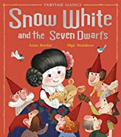 Snow White and the Seven Dwarfs (Fairytale Classics)