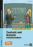 Zweisatz und Dreisatz - Inklusionsmaterial: 5. bis 8. Klasse (Grundwissen)