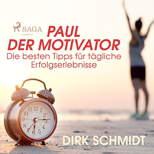 Paul der Motivator audiobook cover art