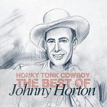 Honky Tonk Cowboy - The Best Of Johnny Horton