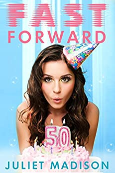 Fast Forward by [Juliet Madison]