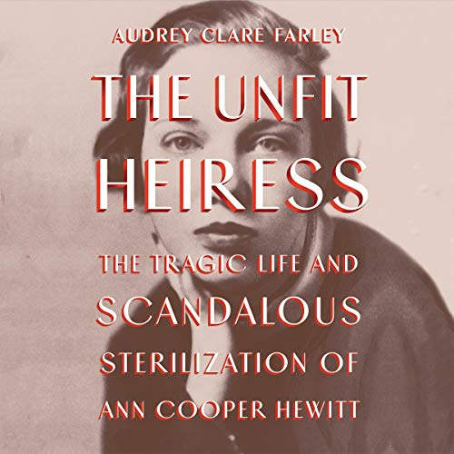 The Unfit Heiress Audiobook By Audrey Clare Farley cover art