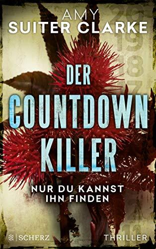 Buchseite und Rezensionen zu 'Der Countdown-Killer - Nur du kannst ihn finden' von Amy Suiter Clarke