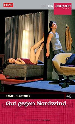 Gut gegen Nordwind / Daniel Glattauer