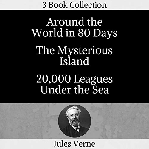 Around the World in 80 Days, Mysterious Island, 20,000 Leagues Under Sea (Annotated) Titelbild