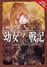 The Saga of Tanya the Evil, Vol. 7 (light novel): Ut Sementem Feceris, ita Metes (The Saga of Tanya the Evil (7))