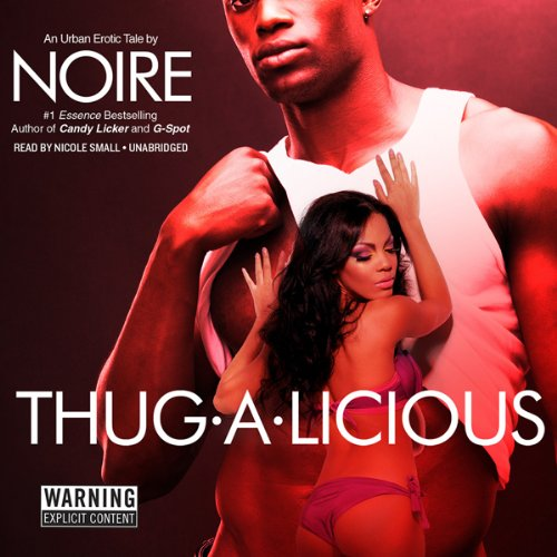 Thug-A-Licious audiobook cover art