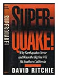 Superquake Why Earthquakes Occ