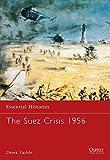 Suez Crisis 1956 (Essential Histories)