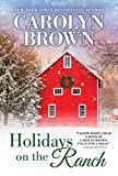 Holidays on the Ranch (Burnt Boot, Texas Book 1)